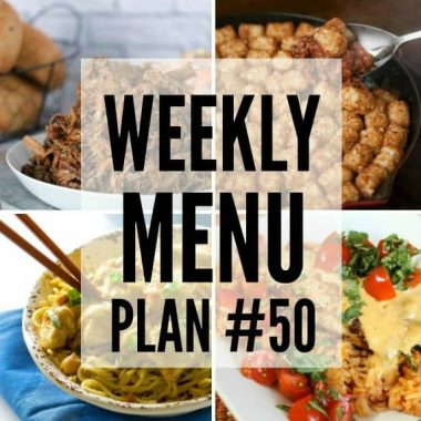 Weekly Menu Plan #50