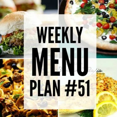 Weekly Menu Plan #51