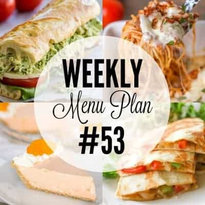 Weekly Menu Plan #53