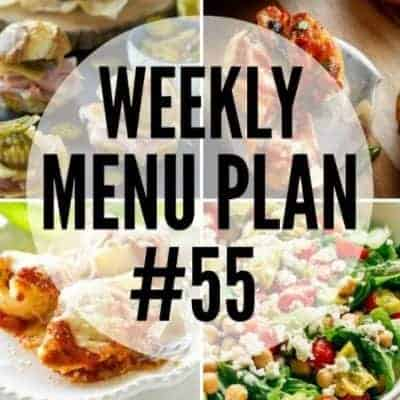 Weekly Menu Plan #55