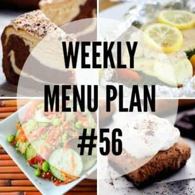 Weekly Menu Plan #56