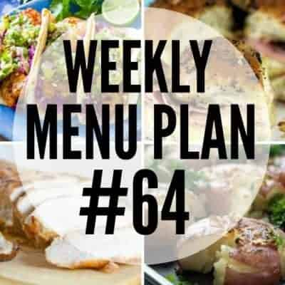 Weekly Menu Plan #64