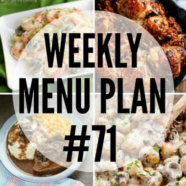 Weekly Menu Plan #71