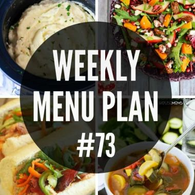 Are you ready for an all new delicious Weekly Menu Plan to help you plan out your week?!