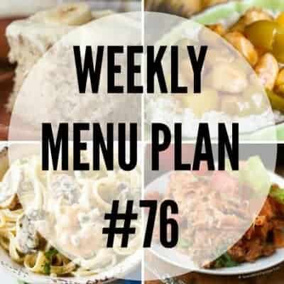 Weekly Menu Plan #76