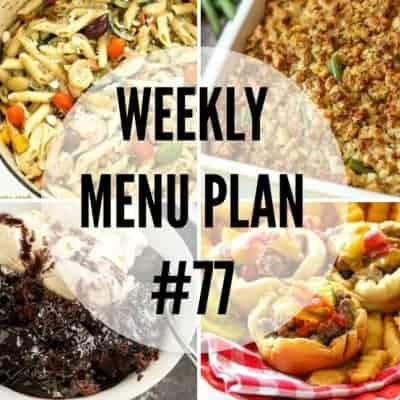 Weekly Menu Plan #77