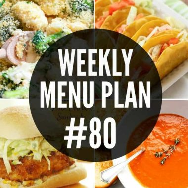Weekly Menu Plan #80