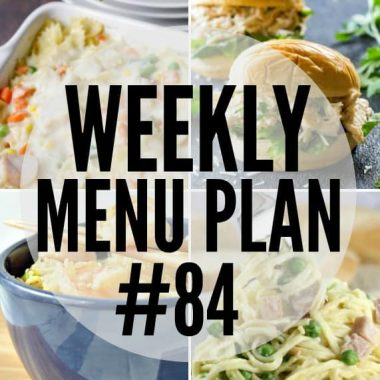Weekly Menu Plan #84