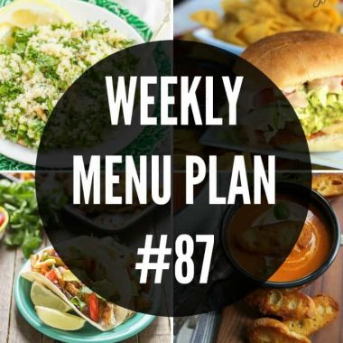 Weekly Menu Plan #87