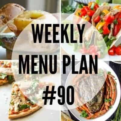 Weekly Menu Plan #90