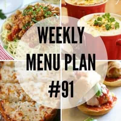 Weekly Menu Plan #91