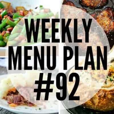 Weekly Menu Plan #92