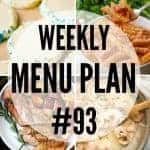 Weekly Menu Plan #93