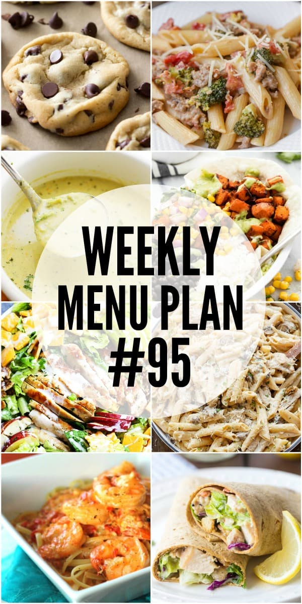 WEEKLY MENU PLAN (WEEK 95) - Seven talented bloggers bringing you a full week of recipes including dinner, sides dishes, and desserts!