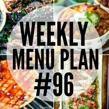 Weekly Menu Plan #96