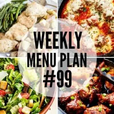 Weekly Menu Plan #99